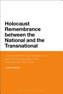 Holocaust Remembrance between the National and the Transnational