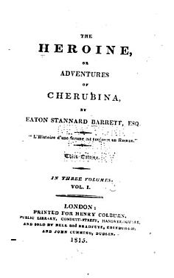 The Heroine  Or  Adventures of Cherubina