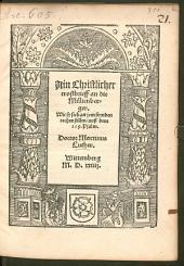 Ain Christlicher trostbrieff an die Milltenberger: Wie sy sich an iren feynden rechen sollen, auß dem 119. Psalm