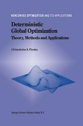 Deterministic Global Optimization: Theory, Methods and Applications