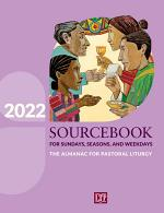 Sourcebook for Sundays, Seasons, and Weekdays 2022