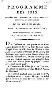 Programme des prix proposés par l'Académie de dessin, peinture sculture et architecture de la ville de Gand, pour le concours de MDCCCXII; précédé d'une notice sur les artistes couronnés dans le concours de 1810