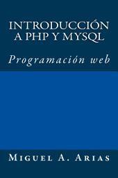 Introducción a PHP y MySQL