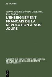 L'Enseignement français de la Révolution à nos jours