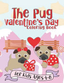 The Pug Valentine's Day Coloring Book