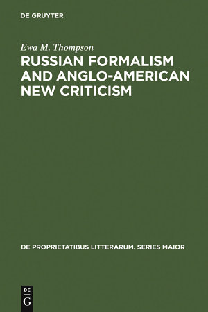 Russian Formalism and Anglo-American New Criticism