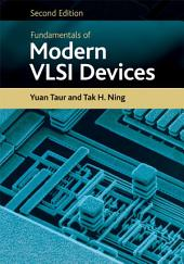 Fundamentals of Modern VLSI Devices: Edition 2