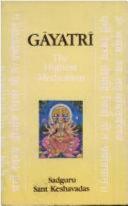 Gāyatrī, the Highest Meditation