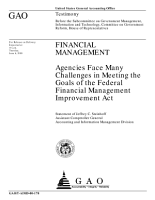 Financial management agencies face many challenges in meeting the goals of the Federal Financial Management Improvement Act PDF