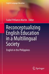 Reconceptualizing English Education in a Multilingual Society PDF