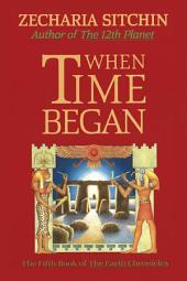 When Time Began: Book 5