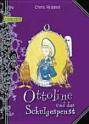 Ottoline und das Schulgespenst PDF