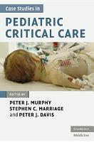 Case Studies in Pediatric Critical Care PDF
