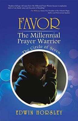 Favor  The Millennial Prayer Warrior
