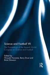 Science And Football Vii Book PDF
