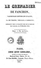 Le grenadier de Fanchon: vaudeville grivois en un acte