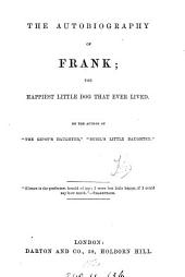The autobiography of Frank, by the author of 'The gipsy's daughter'.