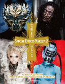 A Complete Guide to Special Effects Makeup   Volume 2 PDF