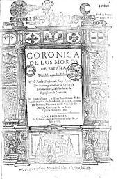 Coronica de los moros de Espana