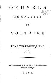 Oeuvres completes de Voltaire: tome vingt-cinquième