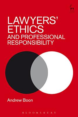 Lawyers    Ethics and Professional Responsibility