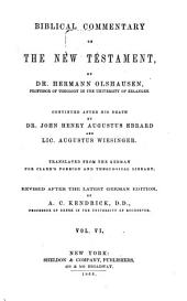 Biblical Commentary on the New Testament: Translated from the German for Clark's Foreign and Theological Library, Volume 6