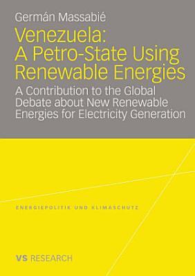 Venezuela  A Petro State Using Renewable Energies
