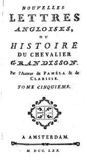 Nouvelles Lettres Angloises, Ou Histoire Du Chevalier Grandisson: Volume 5