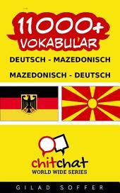 11000+ Deutsch - Mazedonisch Mazedonisch - Deutsch Vokabular
