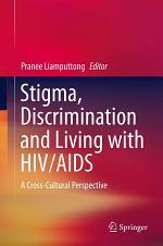 Stigma, Discrimination and Living with HIV/AIDS