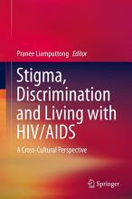 Stigma  Discrimination and Living with HIV AIDS PDF