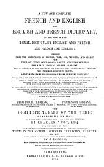A New and Complete French and English and English and French Dictionary, on the Basis of the Royal Dictionary ... by Professor Fleming [and] Professor Tibbins