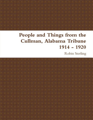 People and Things from the Cullman  Alabama Tribune 1914   1920 PDF