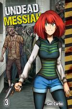 Undead Messiah Volume 3 manga (English)