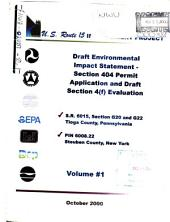 U. S. Route 15 Improvement Project, S.R. 6015, Section G20 and G22 Tioga County, Pennsylvania and PIN 6008.22.123 Steuben County, New York, U.S. Route 15 Between PA Route 287 and Presho, New York: Environmental Impact Statement, Volume 1