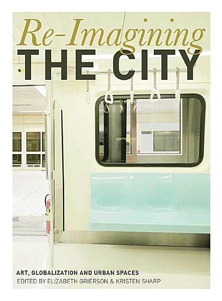 Download Re Imagining the City Book