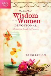 The One Year Wisdom For Women Devotional Book PDF