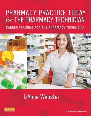 Pharmacy Practice Today for the Pharmacy Technician   E Book PDF