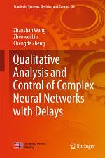 Qualitative Analysis and Control of Complex Neural Networks with Delays