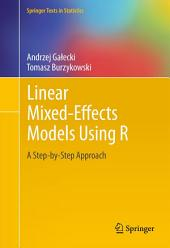 Linear Mixed-Effects Models Using R: A Step-by-Step Approach