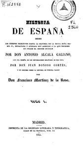 Historia de España: desde los tiempos primitivos hasta la mayoria de la Reina Doña Isabel \RII\R