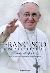 Francisco, o papa dos humildes