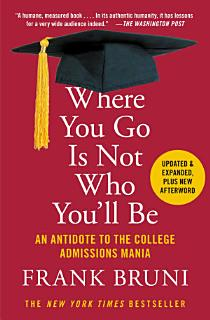 Where You Go Is Not Who You ll Be Book