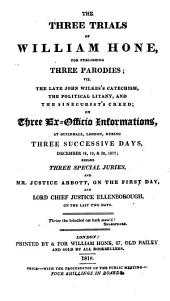 The Third Trial of William Hone: On an Ex-officio Information