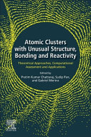 Atomic Clusters with Unusual Structure  Bonding and Reactivity