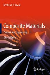Composite Materials: Science and Engineering, Edition 3