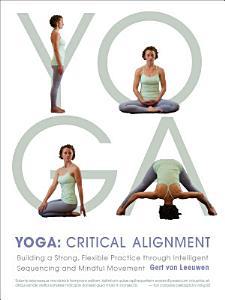 Yoga: Critical Alignment