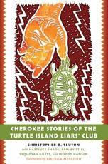 Cherokee Stories of the Turtle Island Liars' Club