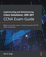 Implementing and Administering Cisco Solutions  200 301 CCNA Exam Guide PDF