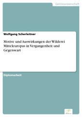 Motive und Auswirkungen der Wilderei Mitteleuropas in Vergangenheit und Gegenwart